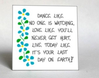 Inspirational Quote Magnet - Live, love, laugh every day, blue flowers, green leaves