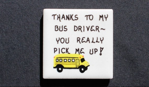 Refrigerator Magnet Godmother Godparent Quote Pink: Bus Driver Magnet Ceramic Tile Quote Thanks Schoolbus