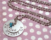 "Hand Stamped Jewelry-Personalized Charm Necklace- Stainless Steel  ""In Memory Of..."" With Loved Ones Names."