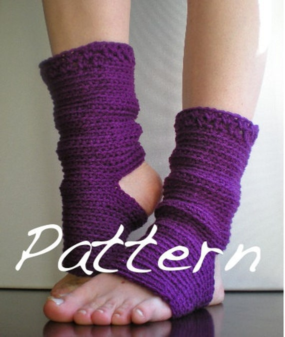 PATTERN: Yoga Socks, Dance, Pilates, Ballet, Leg Warmers, easy crochet