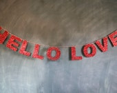 HELLO LOVE Glitter Banner