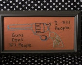 Happy Gilmore Guns dont kill people framed embroidery