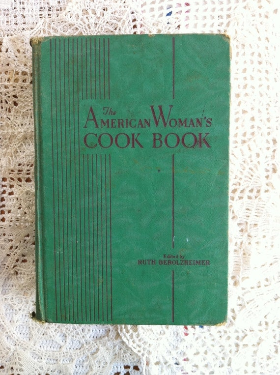 Vintage, The American Woman's Cook Book, WWII Era, 1940s