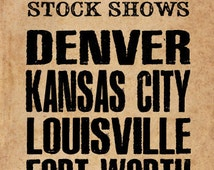 POSTER Denver, Kansas City, Louisville and Fort Worth Livestock Shows Handbill
