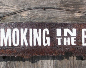 No Smoking in the Barn Reclaimed Metal Sign