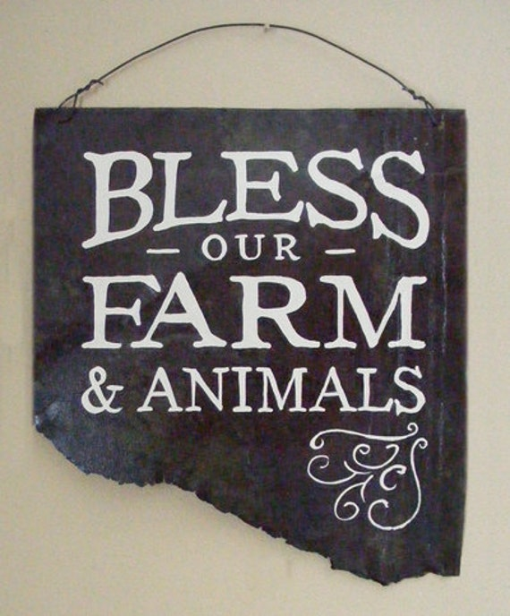 Hand Painted Rusty Metal Bless our Farm Sign