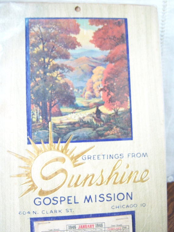 Vintage Advertising Calendar, 1946 Advertising Calendar,    SUNSHINE GOSPEL MISSION adverising art, lithograph, religious collectible