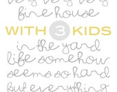 Our House White - 3 kids - Digital Download - Printable