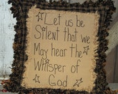 "Raggedy Edge Pillow ""Let us be silent that we may hear the whisper of god"""