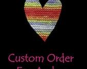 A Custom Order For Andrea