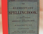 The Elementary Spelling Book American Book Company