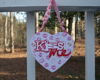 Reversible Kiss Me/ You and Me wall sign