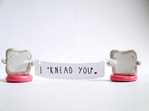 I Knead You Toast Lovies-tiny figurine, miniature food, toast, bread, wedding, love, anniversary, relationships, unique, gift for her