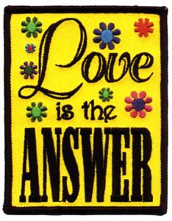 Love is the Answer Embroidered Iron On Applique Patch