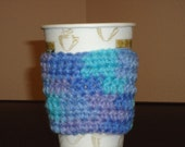 Crocheted Coffee Cozy I Am Blue Without My Coffee