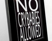 Fridge Magnet in Black Metal Frame with Black and White Subway Art Crybabies Quote
