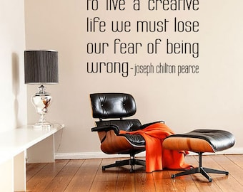 To Live A Creative Life Quote Wall Art Decal- Pearce Quote, Inspirational Quote Decor, Vinyl Quote Decal, Famous Quote Art, Typography Decal