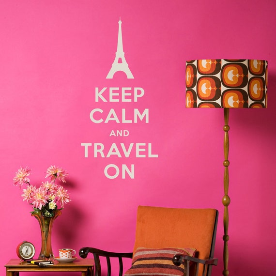 Keep Calm and Travel On Decal - Vinyl Wall Decal Sticker, Keep Calm Quote, Keep Calm Decal, Travel Decal, Eiffel Tower Decal, Travel Lover