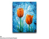 Tulips Painting Orange Flowers Acrylic Painting 8x10 Home Decor Impasto