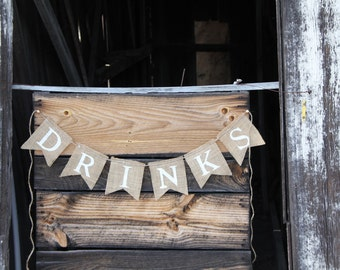 DRINKS burlap banner - Wedding Banner - Photography prop