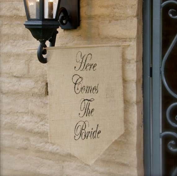 Here comes the Bride Burlap Banner - Wedding sign -Burlap sign - flower girl and ring bearer
