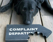 Funny Sign, Complaint Department, Beware of Dog, Chomp, Bite, Primitive, Rustic, Black and White, Free Shipping