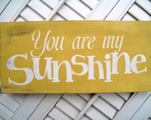 You Are My Sunshine Word Art Sign