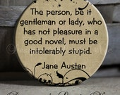 The person, be it gentleman or lady, who has not pleasure in a good novel, Mr. Darcy, Elizabeth, Jane Austin Book Classic Literature PSA91