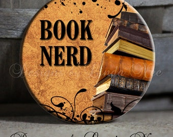 "BOOK Nerd with Antique Books, 1.5"" Pinback Button, Magnet, book lover button, book reader, literary gift, book reading nerd, book geek PPH33"