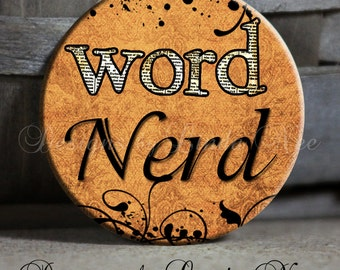 """WORD Nerd on Brown Background with flourish Quote - 1.5"""" Pinback Button"""