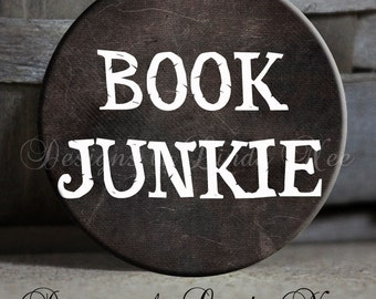 """BOOK Junkie on Black Background Quote - 1.5"""" Pinback Button"""