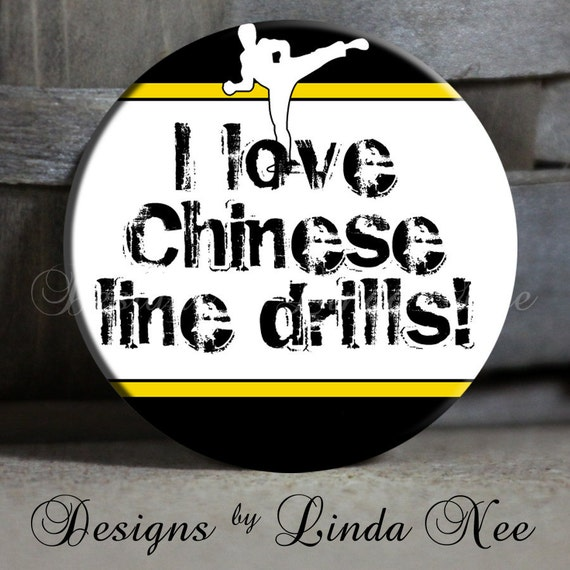 """Exclusive - I love Chinese line drills with Figure on Black Yellow and White - 1.5"""" Pinback Button"""