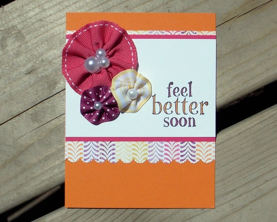 Get Well Card - Handmade Greeting Card - Feel Better Soon - Handmade Floral Embellishment - Stampin Up - Hero Arts