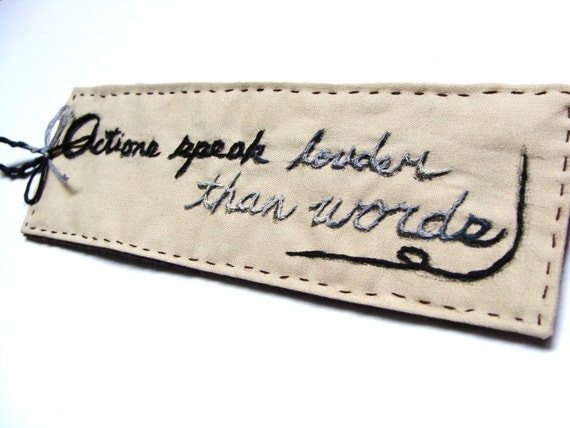 FREE SHIPPING - Hand Embroidered Bookmark - Action speak louder than words, saying, Japanese calligraphy with embroidery, handmade