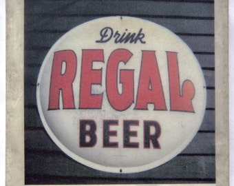 Regal Beer Sign Coaster New Orleans