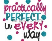 Practically Perfect -- Machine Embroidery Design
