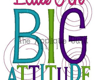 Little Girl Big Attitude -- Machine Embroidery Design