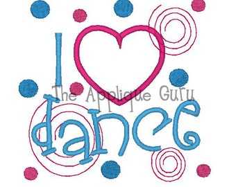 I Love/Heart Dance  --  Machine Embroidery Design