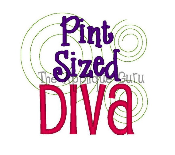 Pint Sized Diva  --  Machine Embroidery Design