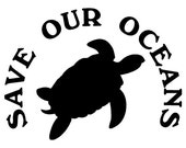 BOGO -  Save Our Oceans Turtle Vinyl Decal