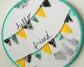 """Embroidery Hoop Inspirational Textile Art """"Hello Friend"""""""