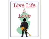 live life and love BRUCE AND NJ (bruce springsteen, new jersey and guitar)- 8 x 10 poster print