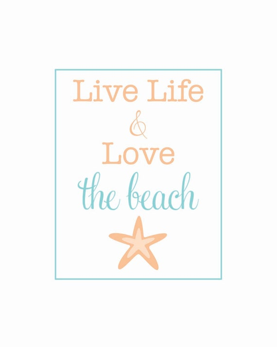 keep calm - live life and love THE BEACH (starfish)- 8 x 10 poster print