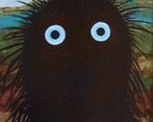 Small Shaggy Monster 8x10 Original Painting