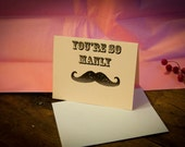 """Cards - Mustache - """"You're So Manly"""""""