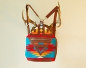 reserved- DO NOT BUY- Leather and Pendleton, southwest navajo, one of a kind, convertible Pacific Rim Pack