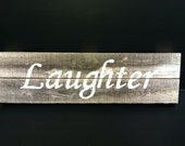 Rustic Laughter Sign