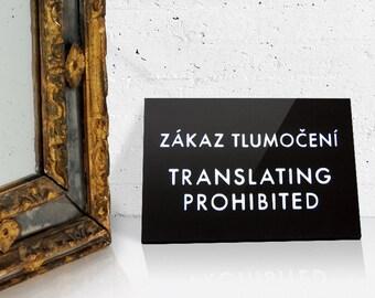 Funny Sign. Czechlish Humor. Translating Prohibited