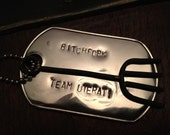 Bitchfork with Team Uterati Military Dog Tag