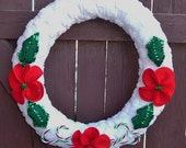 Chenille Wrapped Wreath  21 Inch Upcycled Snowy White Chenille Holiday Wreath With Red Felt Flowers and Sequinned Holly Leaves and Canes